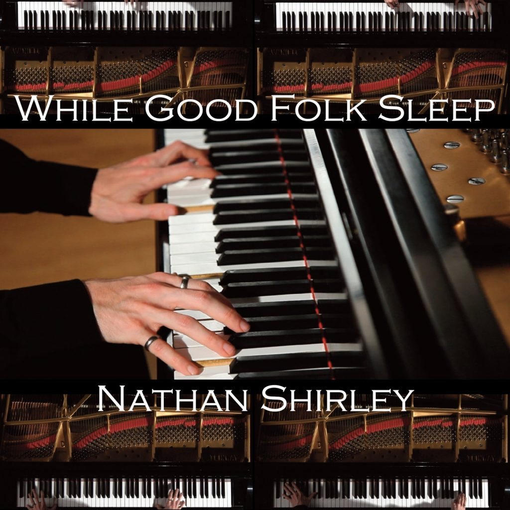 cover of while good folk sleep nathan shirley piano hands